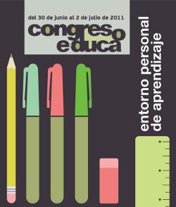 Congreso e-duca 2011: Entornos Personales de Aprendizaje