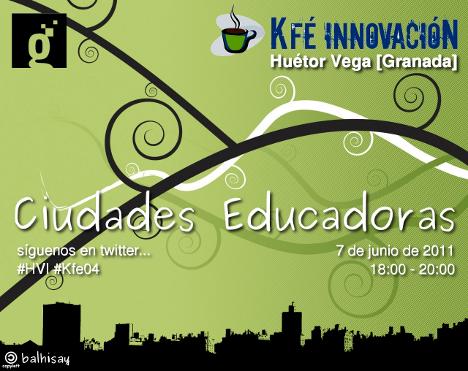 Ciudades educadoras – Kfé Innovación en Huétor Vega