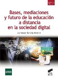 Bases Mediaciones y Futuro de la EaD